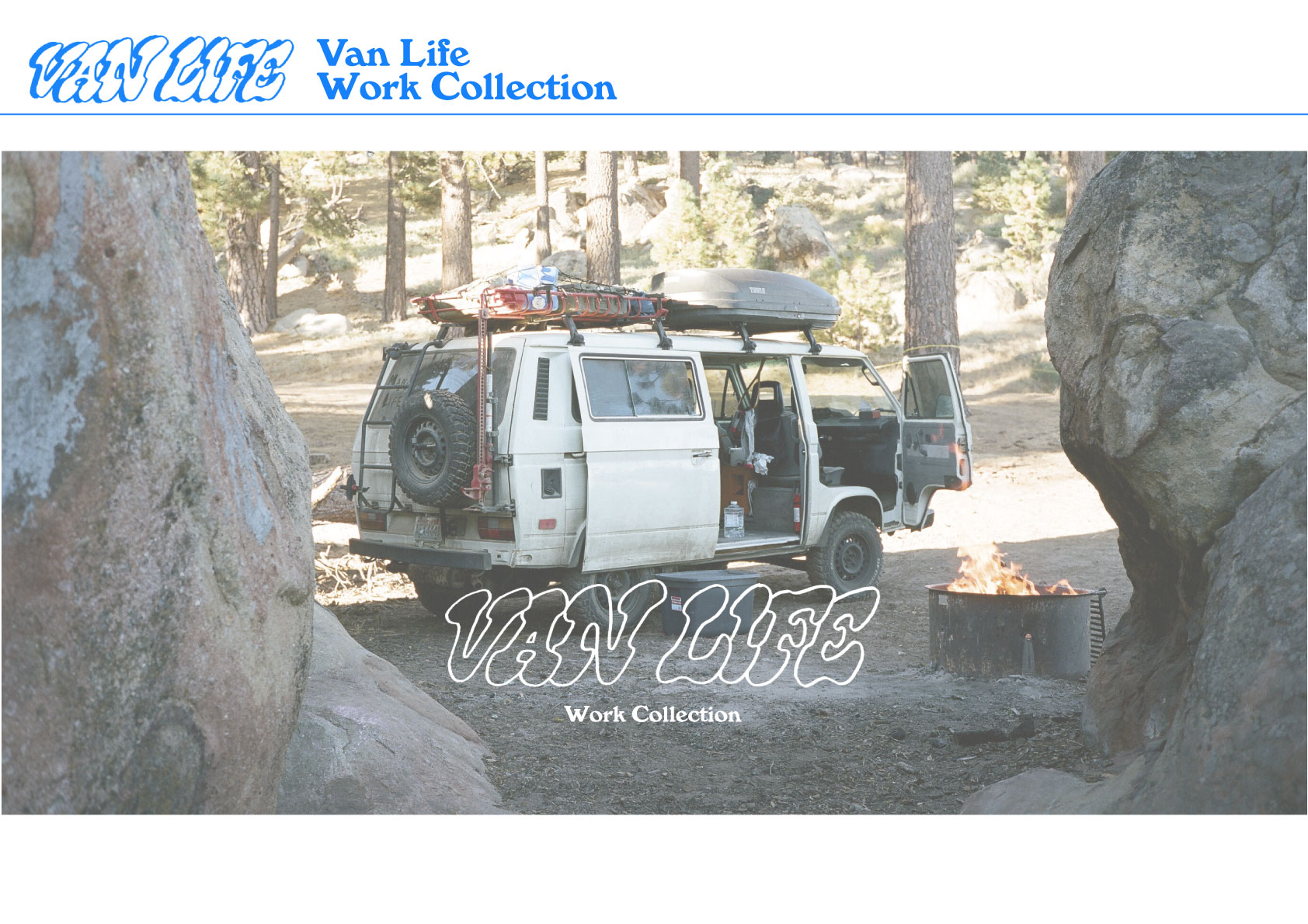 It's New!! VAN LIFE Work Collection